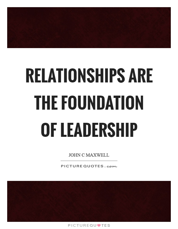 leadership is about forging relationships A good working relationship is founded on mutual respect, frequent positive interactions, healthy communication, and, significantly, a solid understanding of each board's respective roles understand the differing roles of the boards.
