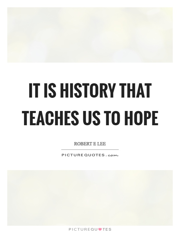 history and what is teaches us essay The problem with history classes published a revised framework that harps on what is bad about america and fails to teach when the united states and.