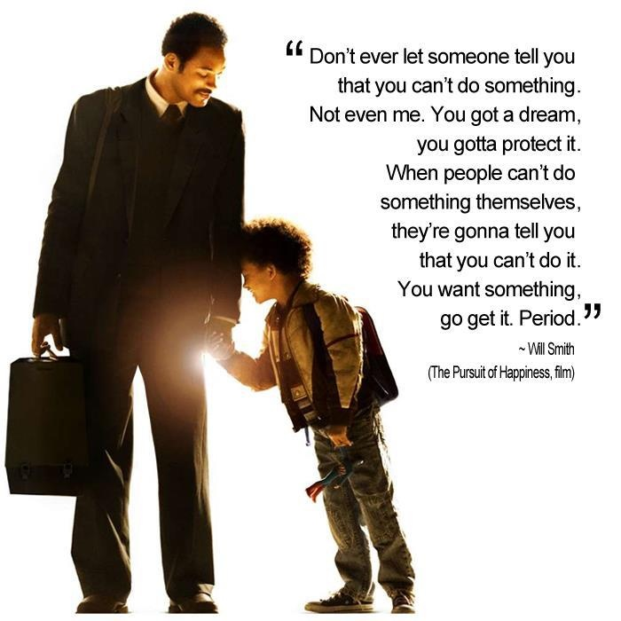 Quote From Will Smith Pursuit Of Happiness 1 Picture Quote #1