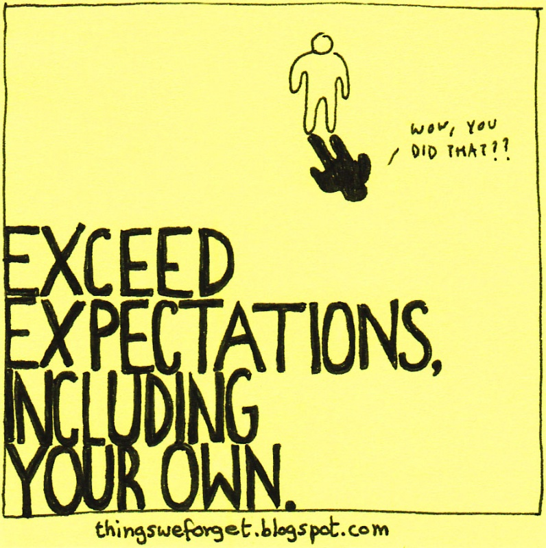 Exceeding Expectations Quote 3 Picture Quote #1