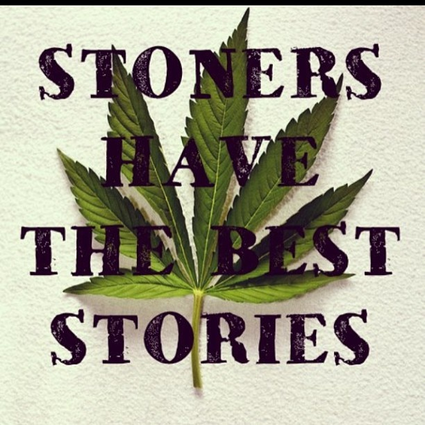 Stoner Quote | Quote Number 597119 | Picture Quotes