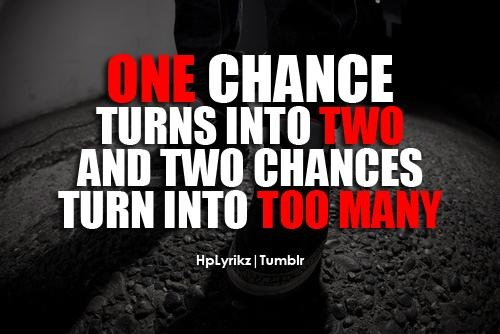 No More Second Chances Quote 1 Picture Quote #1