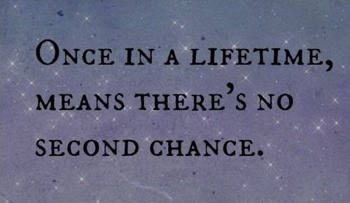 No More Second Chances Quote 2 Picture Quote #1