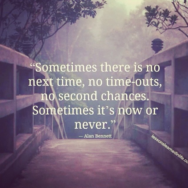 No Second Chances Quote 1 Picture Quote #1