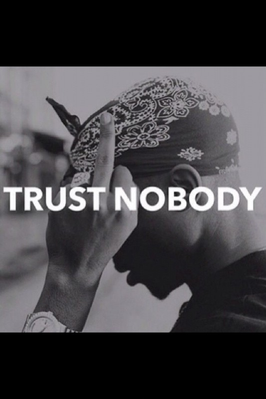 Trust Issues Quote 7 Picture Quote #1