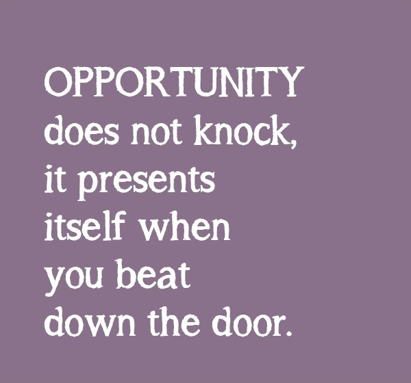 Opportunity Quote 1 Picture Quote #1