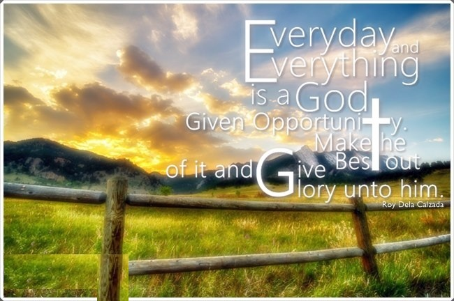 Everyday Is An Opportunity Quote 2 Picture Quote #1
