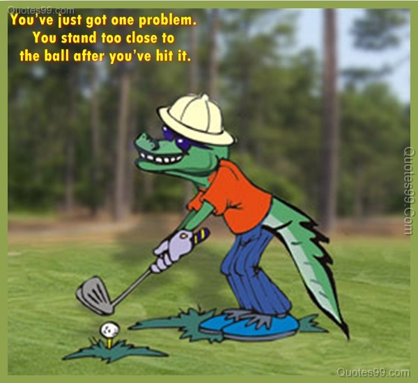 Golf Quote 9 Picture Quote #1