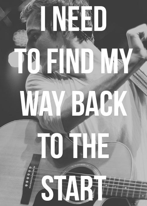 I need to find my way back to the start Picture Quote #1