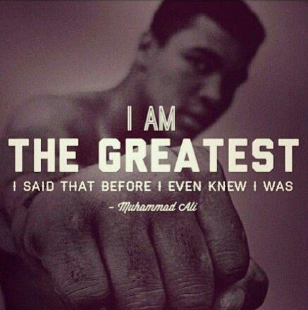I am the greatest, I said that even before I knew I was Picture Quote #1