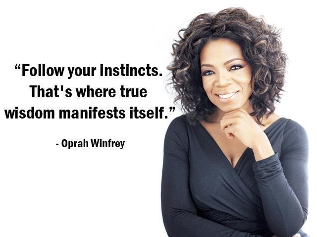 Follow your instincts. That's where true wisdom manifests itself Picture Quote #1