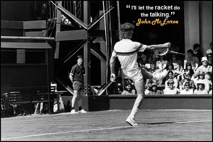 I'll let the racket do the talking Picture Quote #1