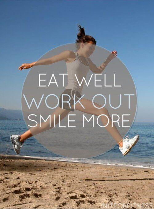 Eat well. Work out. Smile more Picture Quote #1