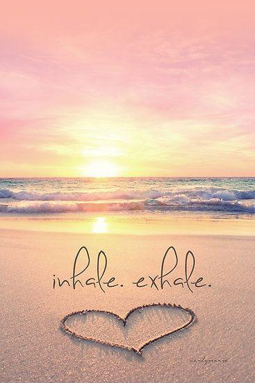Inhale. exhale Picture Quote #2