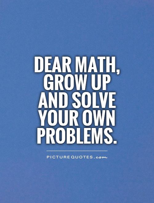 Math Quotes | Math Sayings | Math Picture Quotes