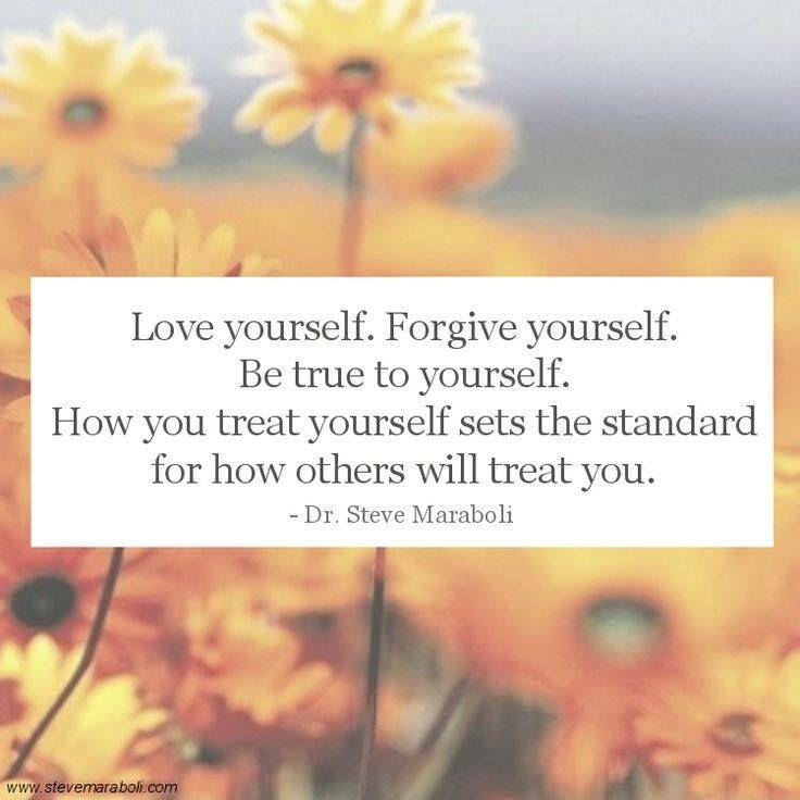 http://img.picturequotes.com/2/6/5494/love-yourself-forgive-yourself-be-true-to-yourself-how-you-treat-others-sets-the-standard-for-how-others-will-treat-you-quote-1.jpg