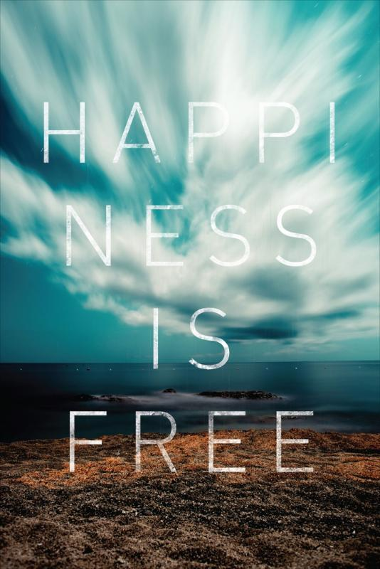 Happiness is free Picture Quote #1