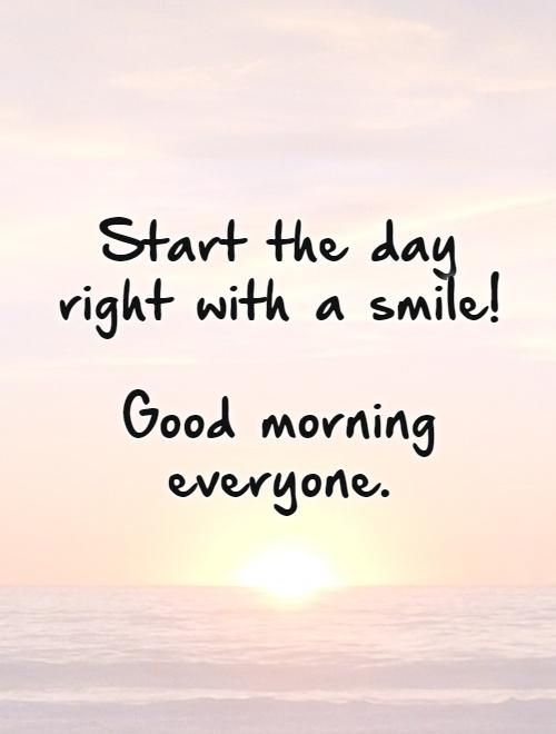 Good Morning Messages French : Good morning everyone quotes quotesgram