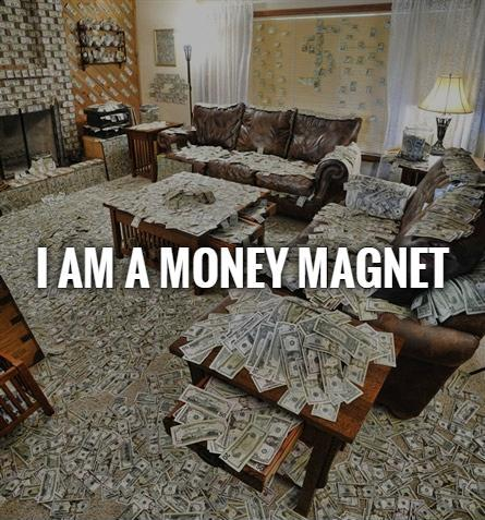I am a money magnet Picture Quote #1