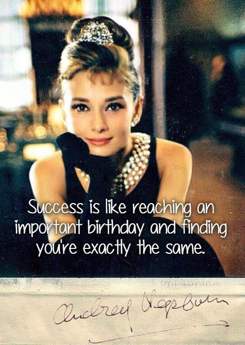 Success is like reaching an important birthday and finding you're exactly the same Picture Quote #1