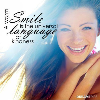 A warm smile is the universal language of kindness Picture Quote #1