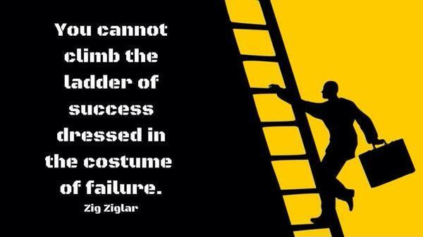 You cannot climb the ladder of success dressed in the costume of failure Picture Quote #2