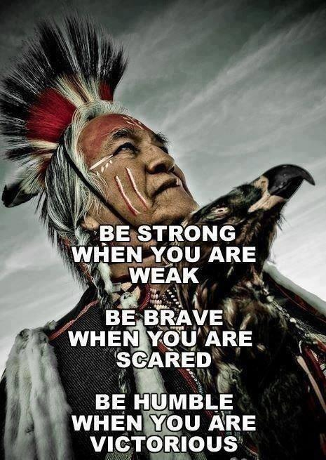 Be strong when you are weak. Be brave when you are scared. Be humble when you are victorious. Be badass everyday Picture Quote #2