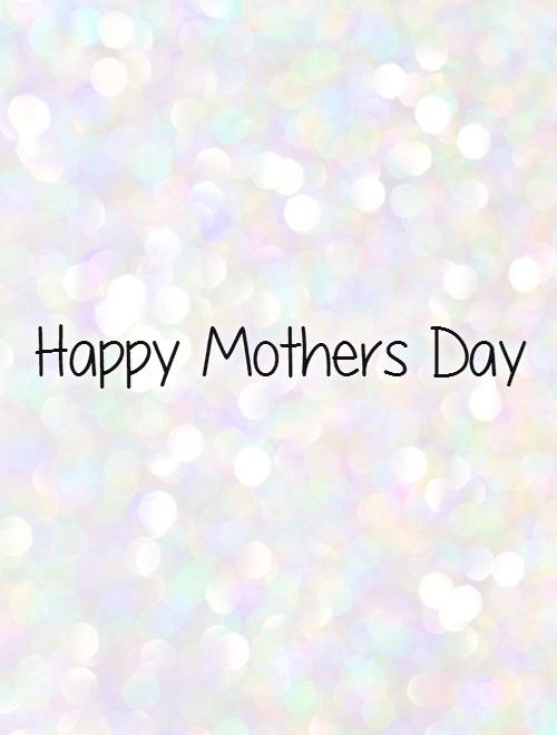 Happy Mothers Day Picture Quote #1
