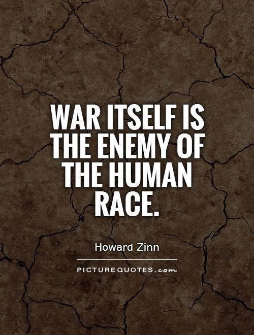 War itself is the enemy of the human race Picture Quote #1