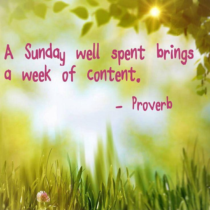 A Sunday well spent brings a week of content Picture Quote #1