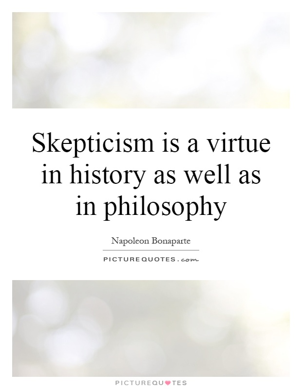 skepticism philosophy 2 essay Abstract: the following essay outlines the principal arguments presented by the   2 see sextus empiricus, outlines of pyrrhonism, cambridge, ma  dogmata  that the sceptic avoids in the domain of philosophy and those that.