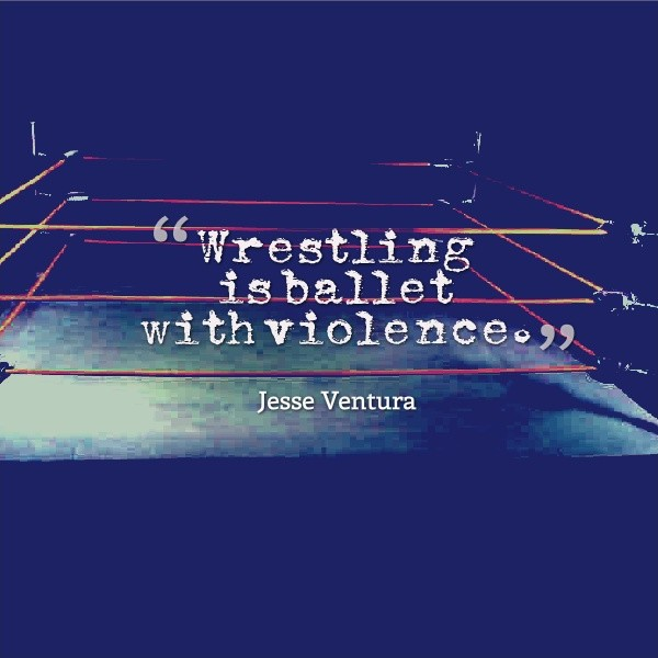 Best Wrestling Quote 1 Picture Quote #1