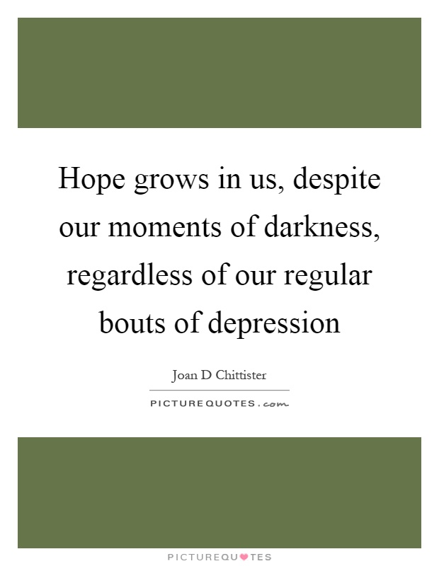 Hope Depression Quotes Sayings Hope Depression Picture Quotes