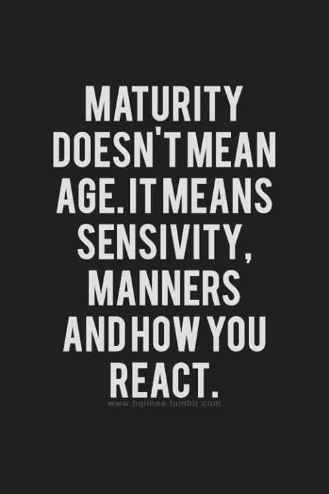Maturity Quote 3 Picture Quote #1