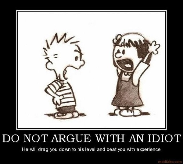 Stupid Quotes: Arguing With Stupid People Quote