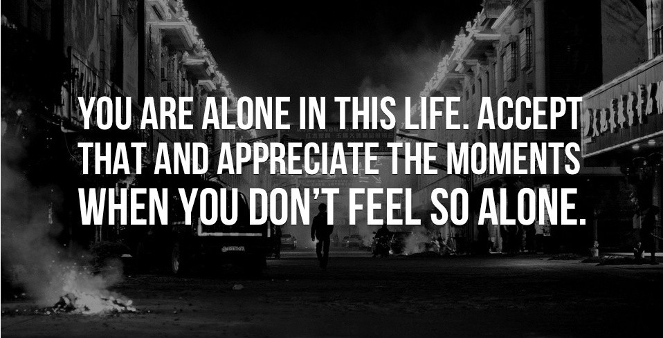 Feeling Alone Quote 3 Picture Quote #1