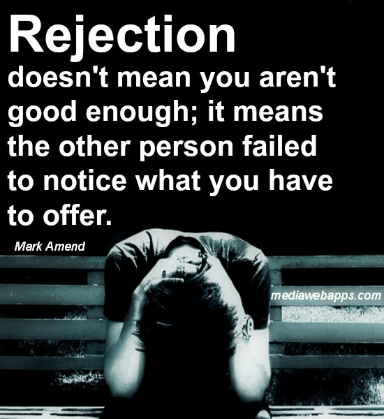 rejection quotes rejection sayings rejection picture