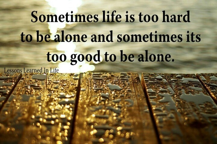 Being Alone Quote 7 Picture Quote #1