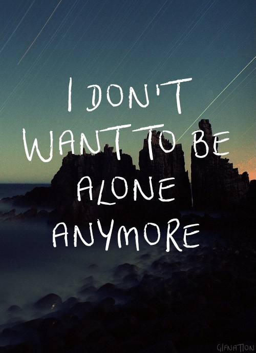 Being Alone Quote 1 Picture Quote #1