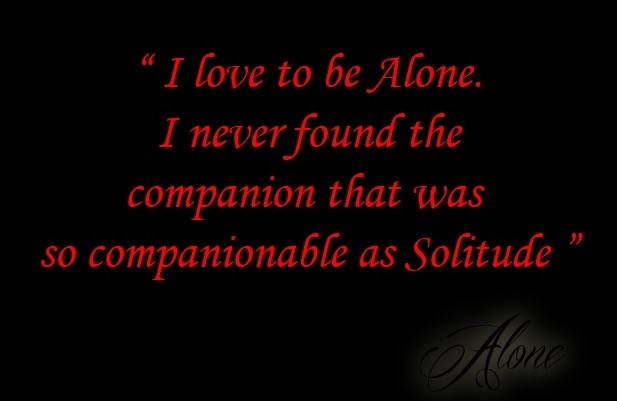 Being Alone Quote 19 Picture Quote #1