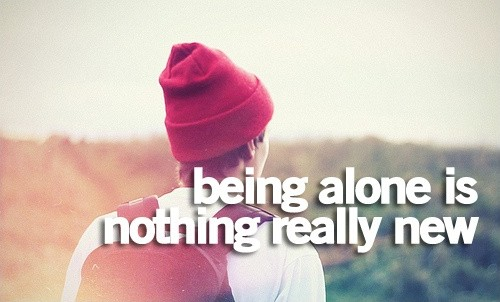 Being Alone Quote 20 Picture Quote #1