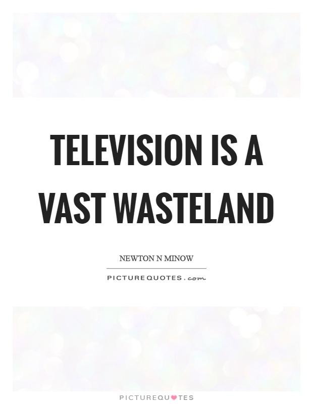 television a vast wasteland essay
