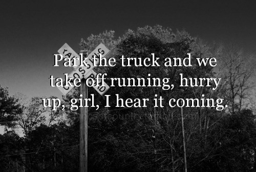 Country Song Quote 19 Picture Quote #1