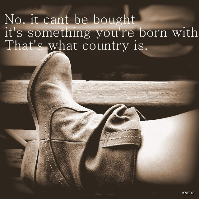 Country Song Quote 23 Picture Quote #1
