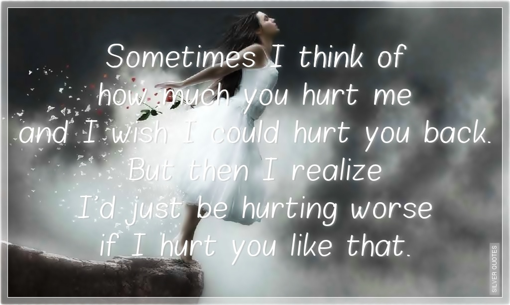 Hurting Quote 1 Picture Quote #1