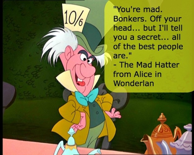 Disney Mad Hatter Quote 1 Picture Quote #1