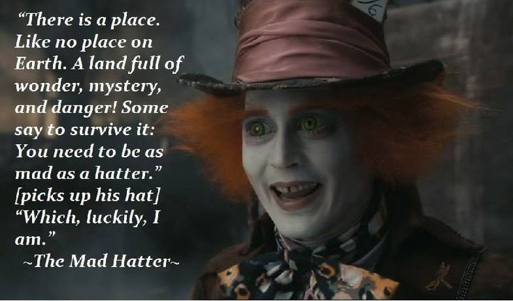 Mad Hatter Quote 3 Picture Quote #1