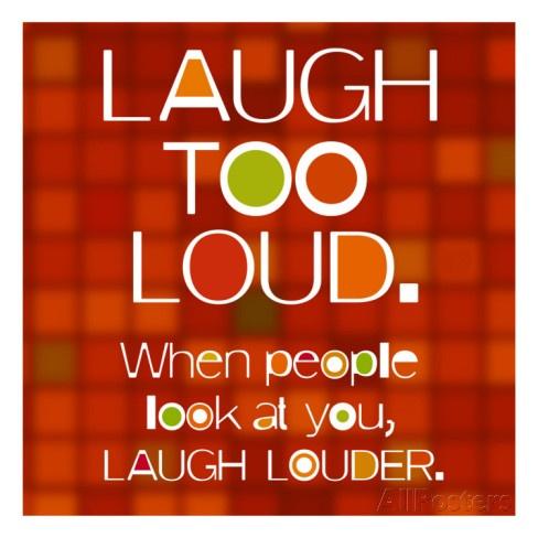 Laugh Quote 5 Picture Quote #1