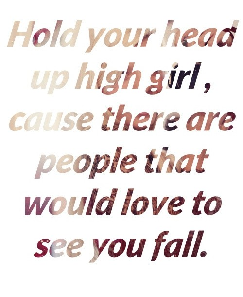 keep your head up quotes sayings keep your head up
