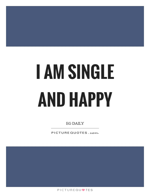 single and happy quotes